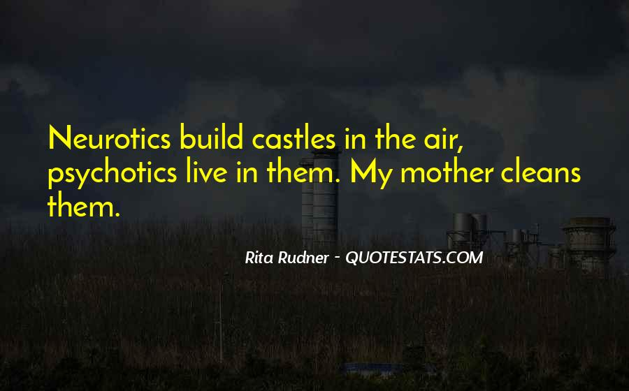 Quotes About Neurotics #1569259