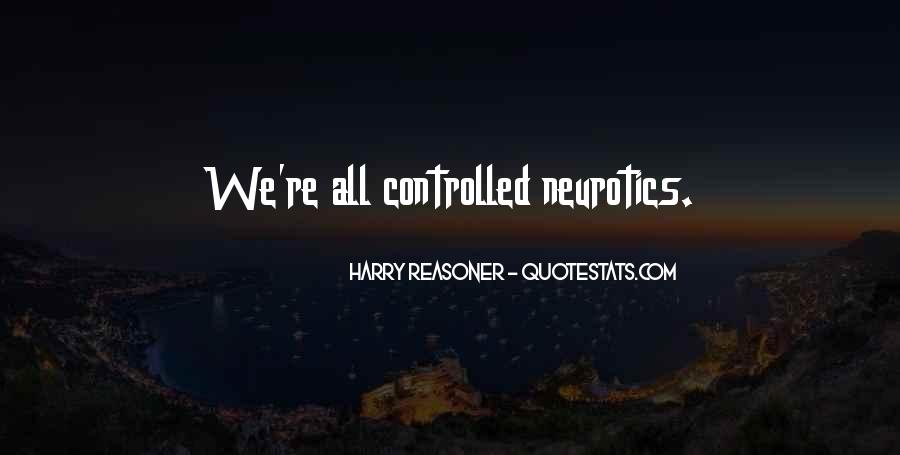 Quotes About Neurotics #1779116