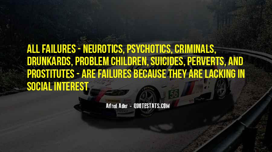 Quotes About Neurotics #674959
