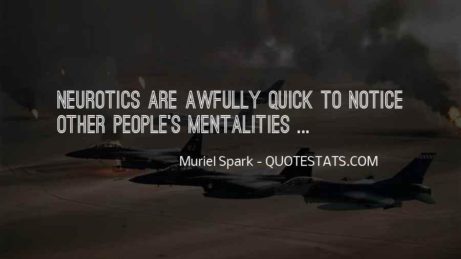 Quotes About Neurotics #878138