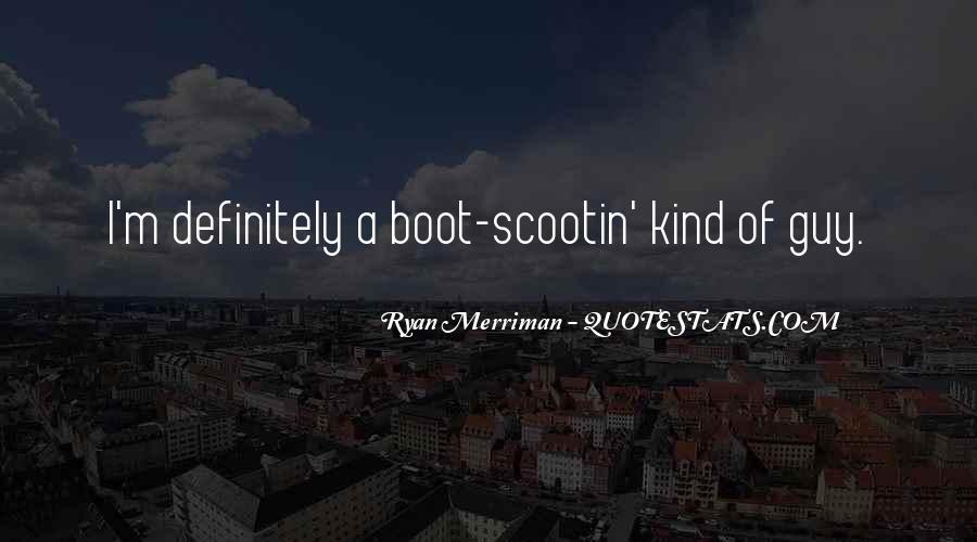 Scootin Quotes #1480121