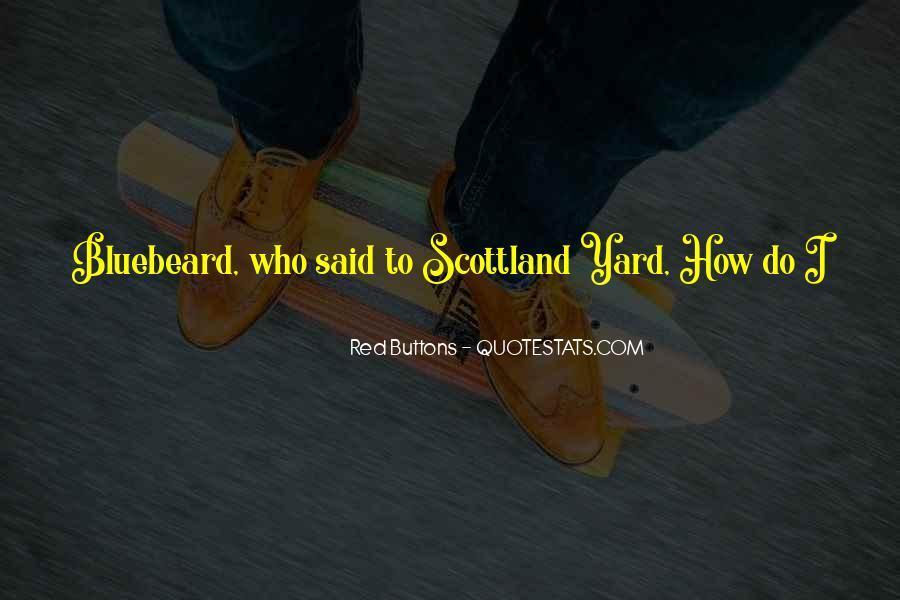 Scottland Quotes #1848842