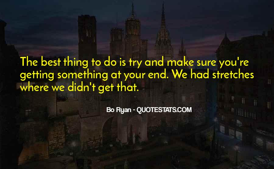 Quotes About Getting The One You Want #3180