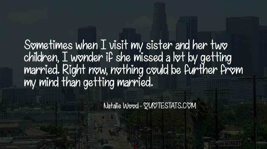 Quotes About Getting The One You Want #3809