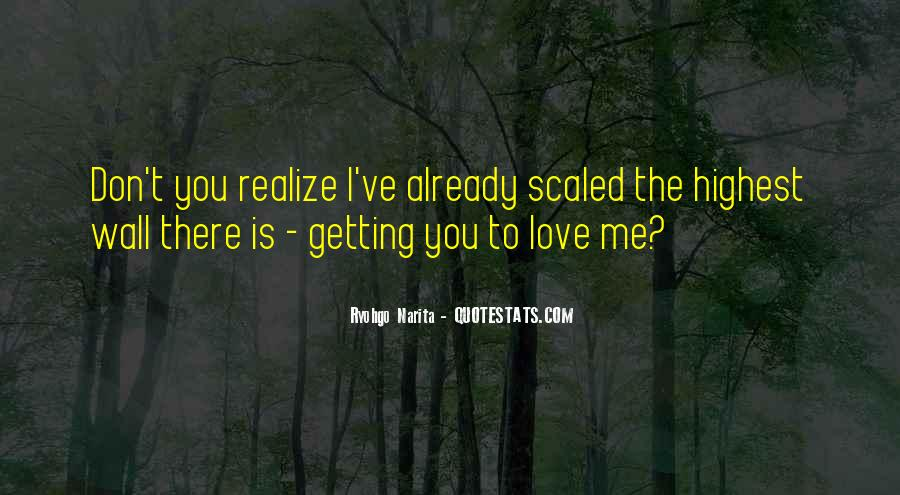 Quotes About Getting The One You Want #962