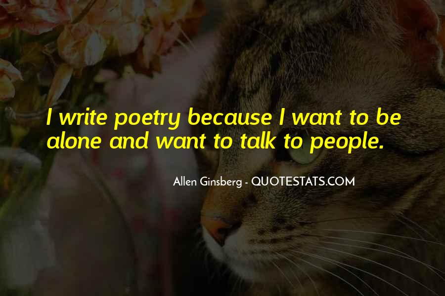 Quotes About I Want To Be Alone #141176