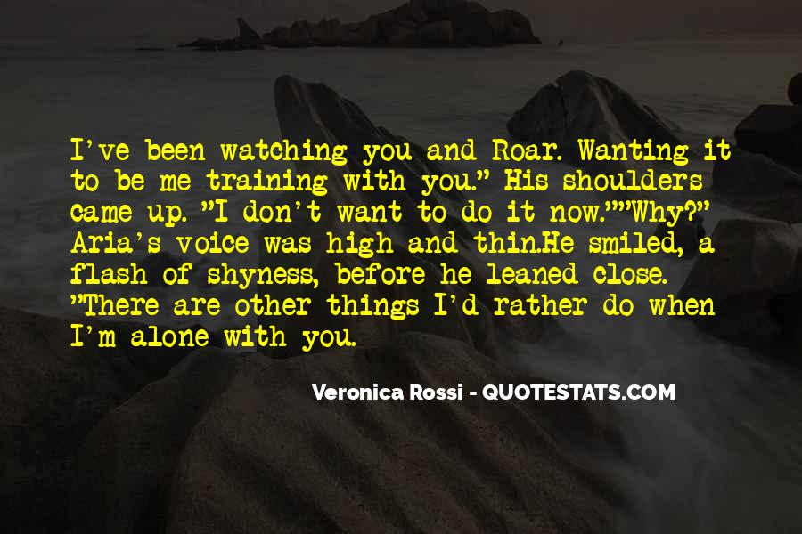 Quotes About I Want To Be Alone #188158