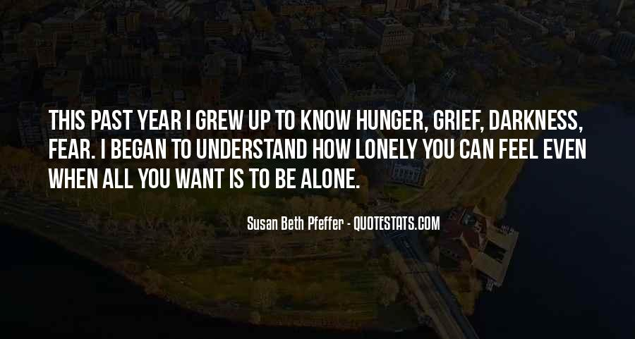 Quotes About I Want To Be Alone #246361