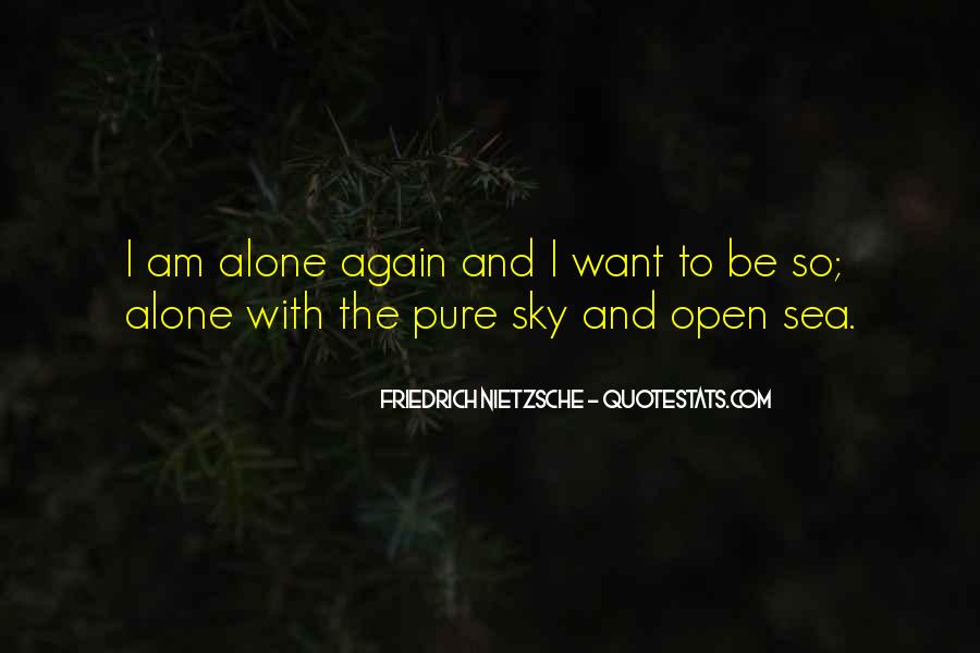 Quotes About I Want To Be Alone #313056
