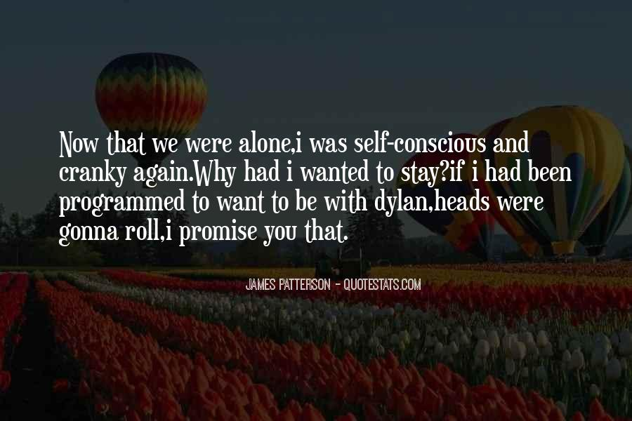 Quotes About I Want To Be Alone #518867