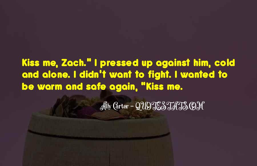 Quotes About I Want To Be Alone #759344