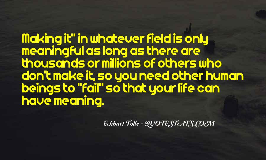 Quotes About Meaningful Life #118326