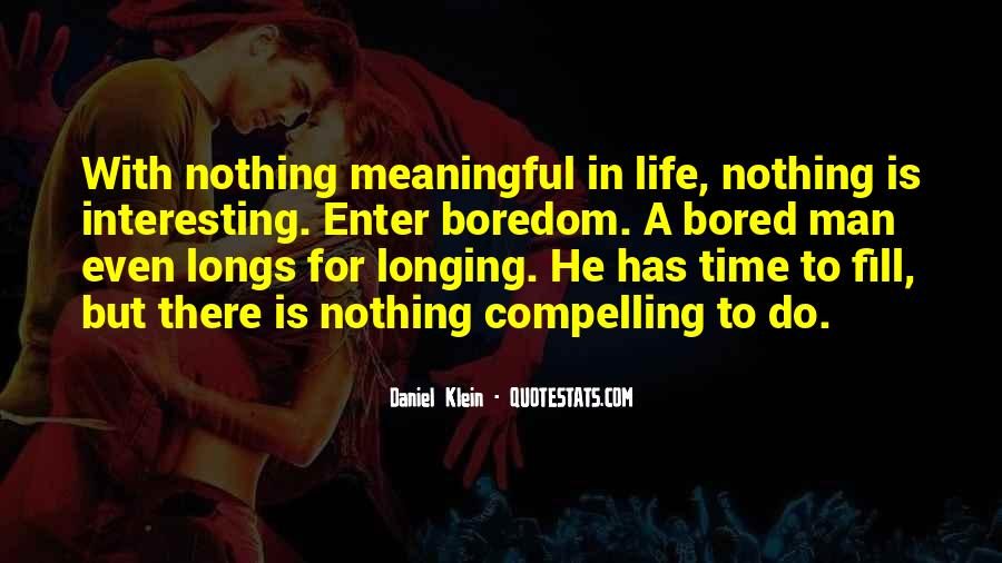 Quotes About Meaningful Life #180064