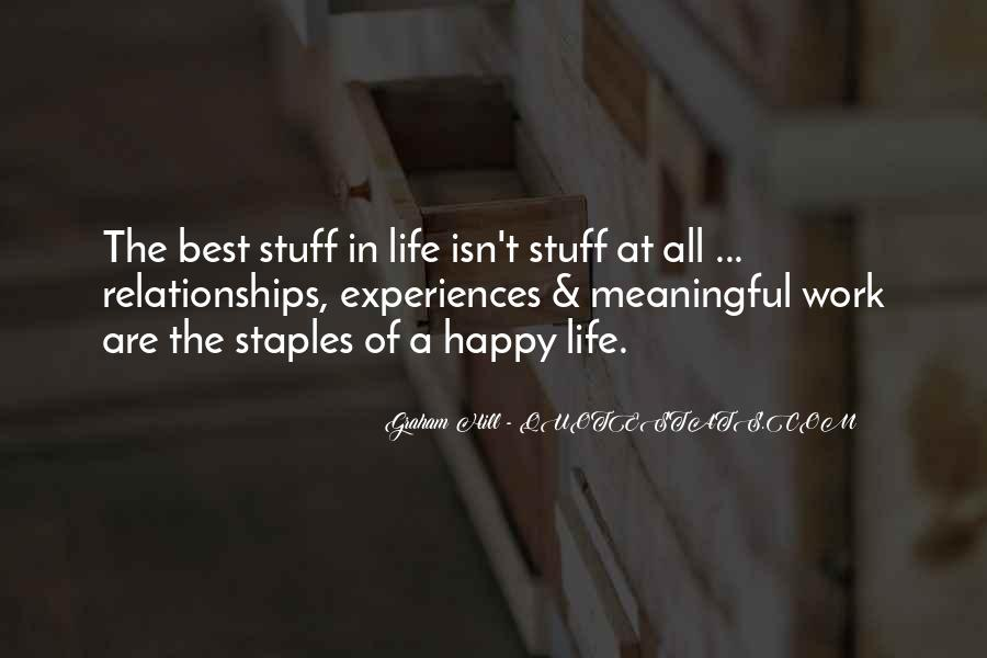 Quotes About Meaningful Life #285615