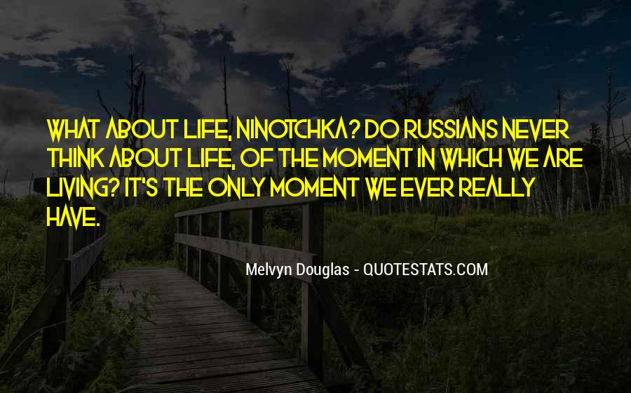 Quotes About Meaningful Life #392892