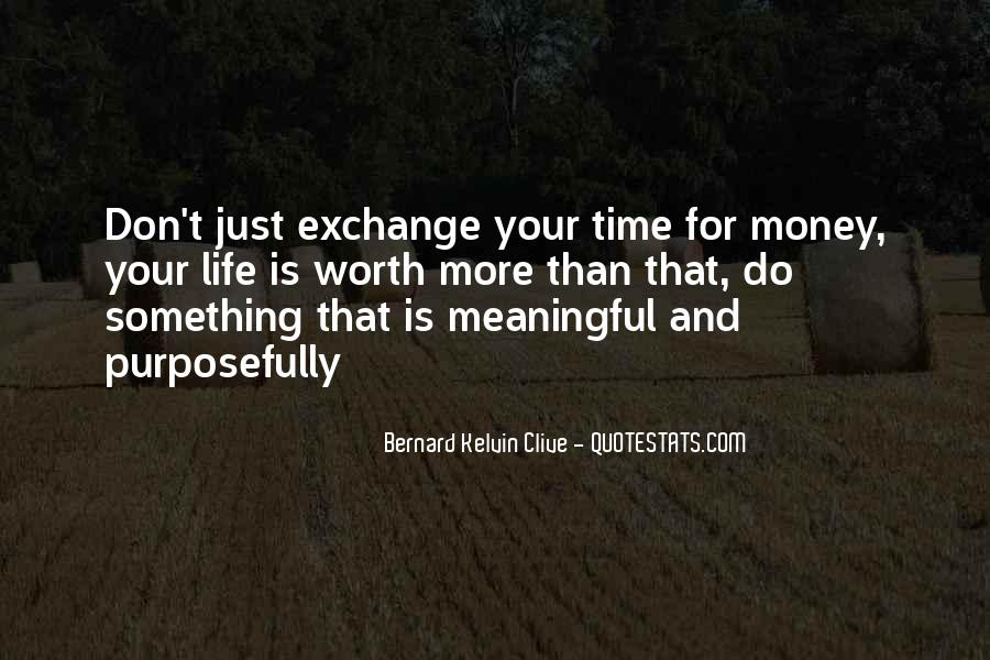 Quotes About Meaningful Life #93685