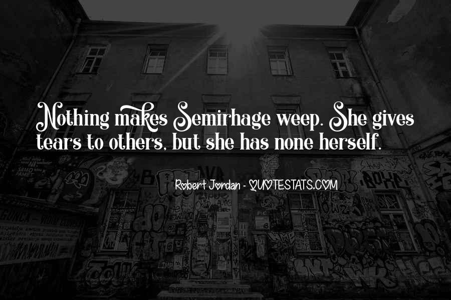 Semirhage Quotes #259893