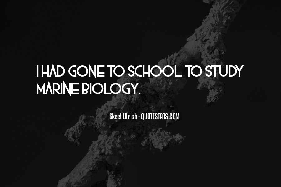 Quotes About Marine Biology #461886
