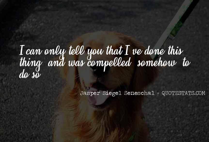 Seneschal's Quotes #1660229
