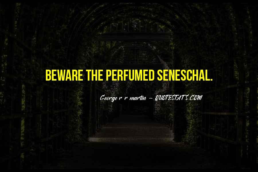 Seneschal's Quotes #48380