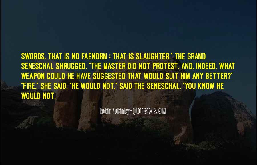 Seneschal's Quotes #604138