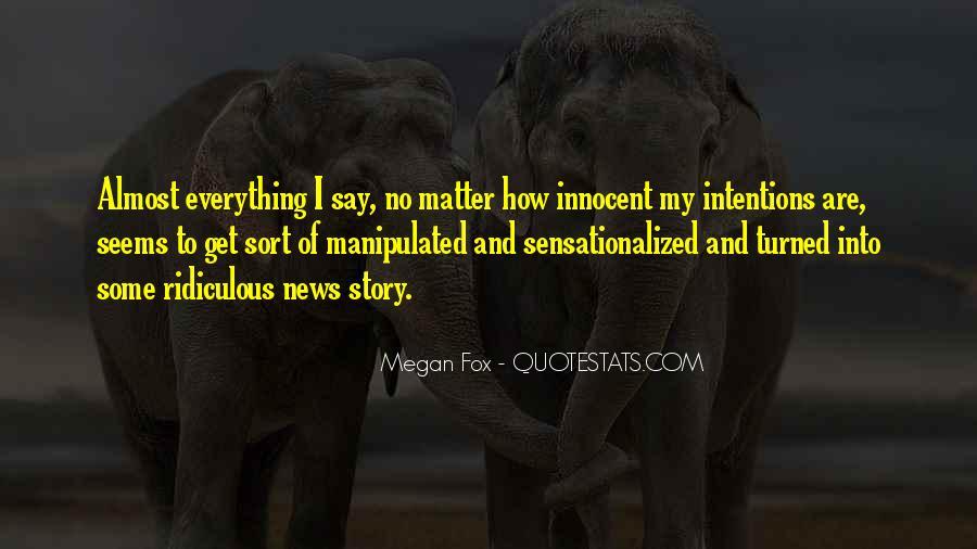 Sensationalized Quotes #1198235