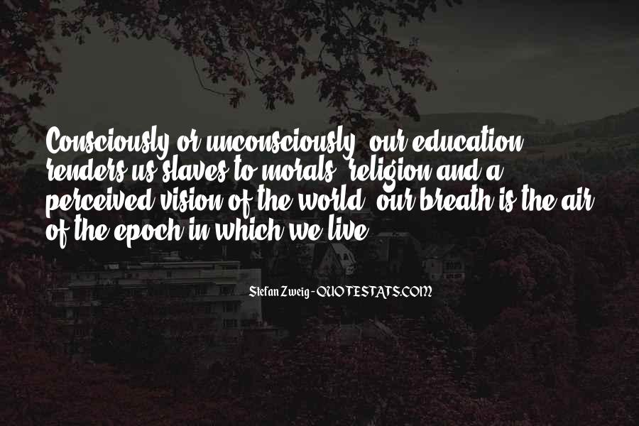 Quotes About Morals And Education #1483866