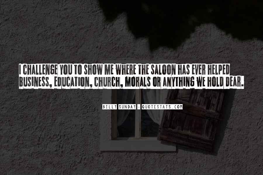 Quotes About Morals And Education #264654