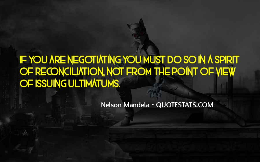 Quotes About Ultimatums #850659