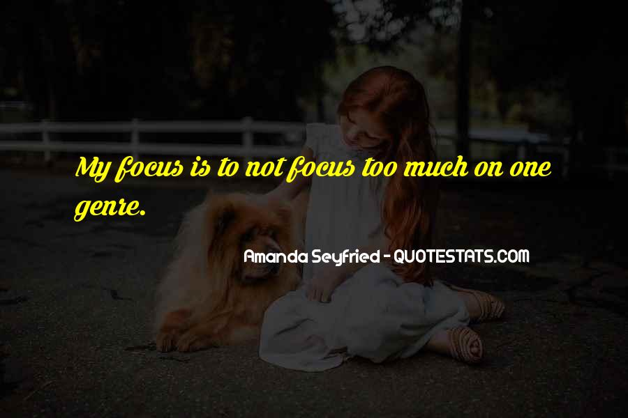 Seyfried Quotes #1114919