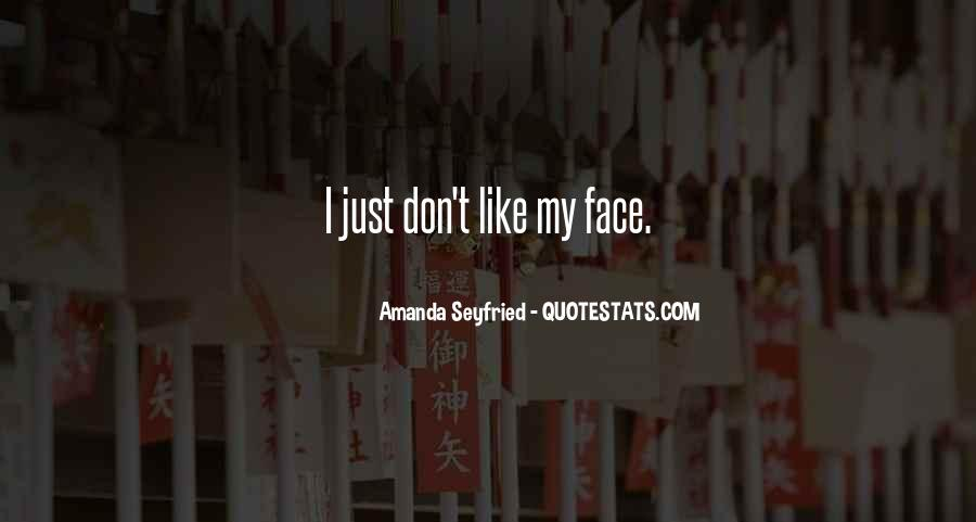 Seyfried Quotes #1690818