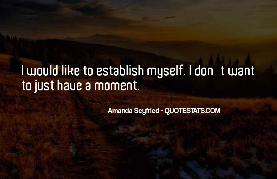 Seyfried Quotes #1836406