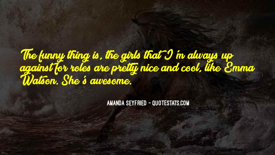 Seyfried Quotes #1862631