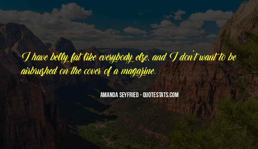 Seyfried Quotes #417945