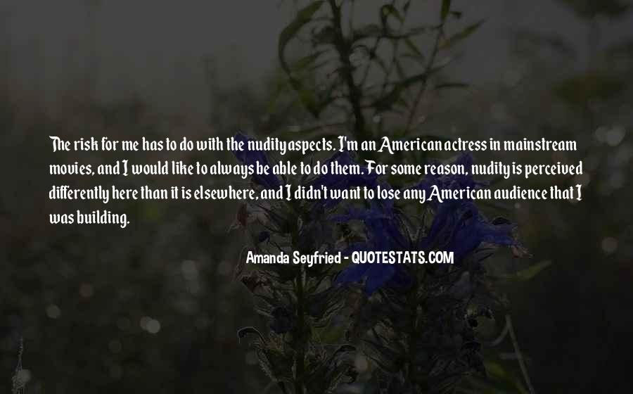 Seyfried Quotes #72442