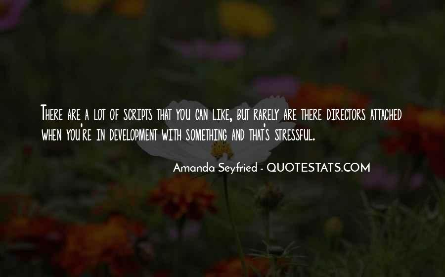 Seyfried Quotes #970864