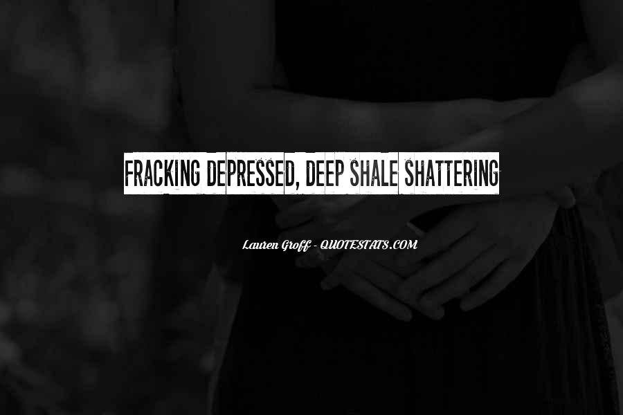 Shale Quotes #1309605
