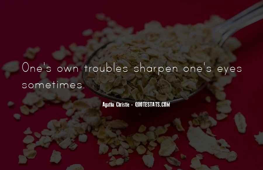 Sharpen'd Quotes #344136