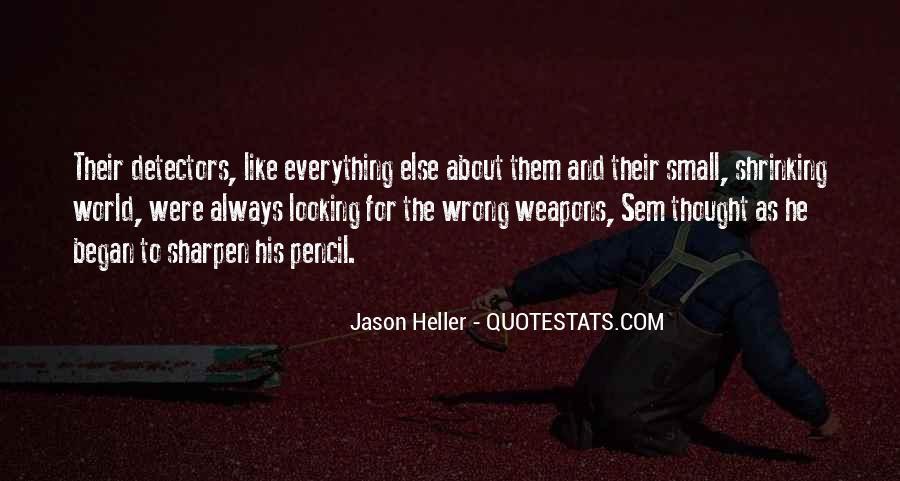 Sharpen'd Quotes #350596