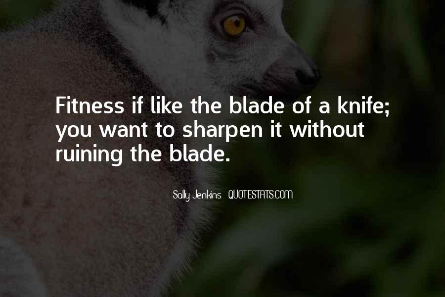 Sharpen'd Quotes #683256