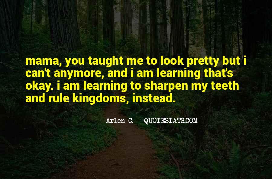 Sharpen'd Quotes #71467