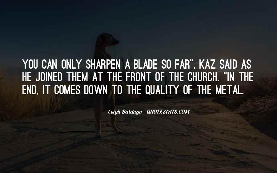 Sharpen'd Quotes #929320