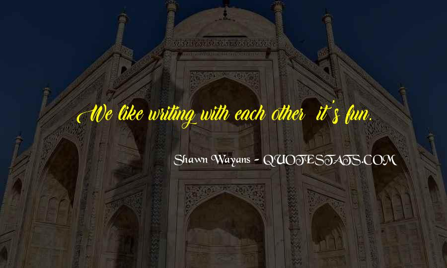 Shawn's Quotes #508301