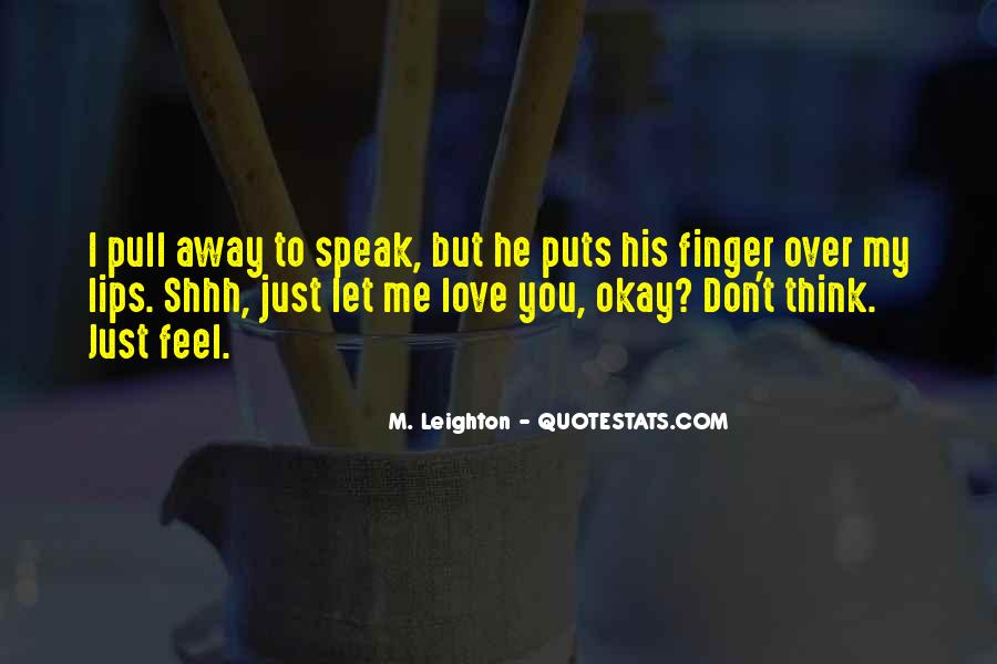 Shhh'ed Quotes #1021513