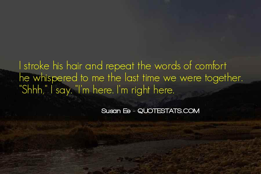 Shhh'ed Quotes #1043305