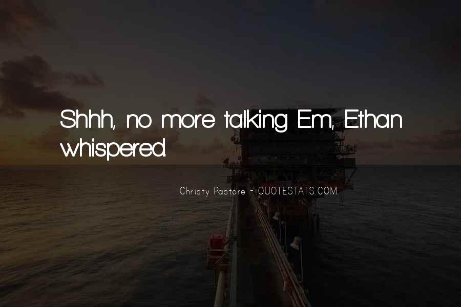 Shhh'ed Quotes #16136