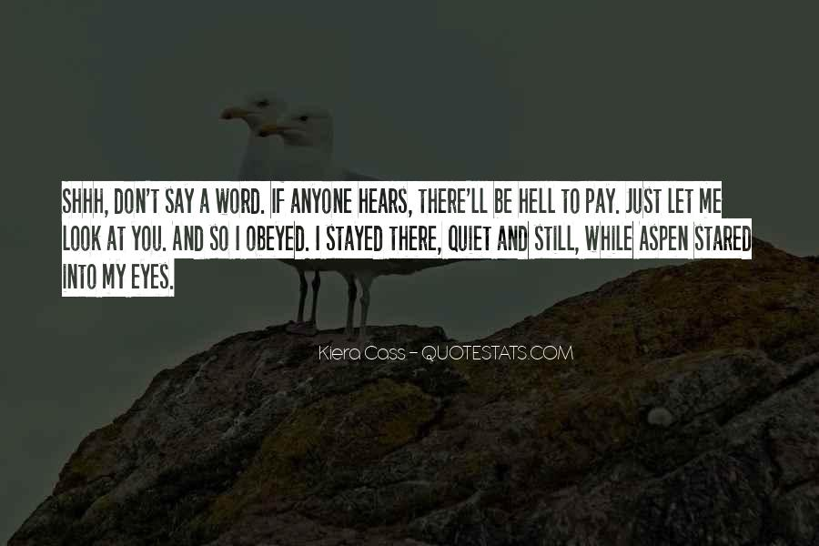Shhh'ed Quotes #456360