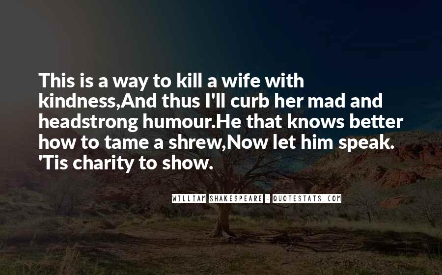 Shrew Quotes #725409