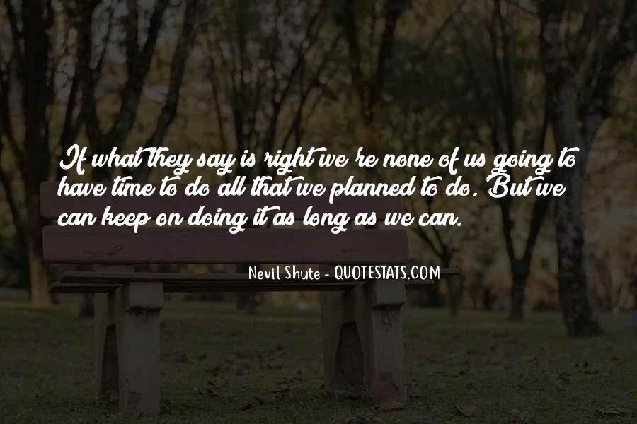 Shute's Quotes #1349386