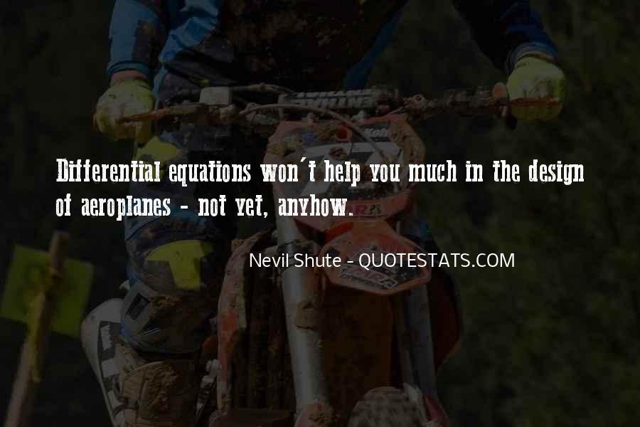 Shute's Quotes #250170